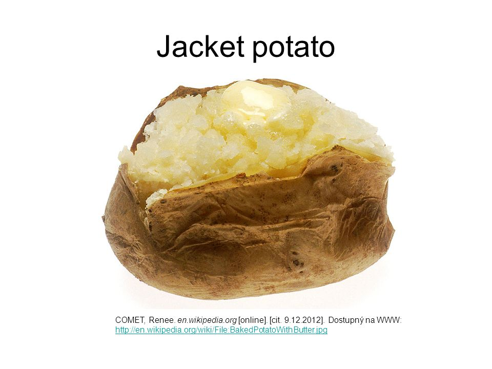 Jacket potato COMET, Renee. en.wikipedia.org [online].