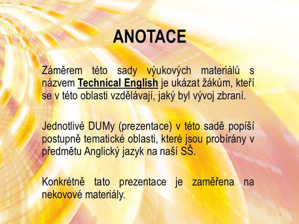 Název SŠ: SŠ-COPt Uherský Brod Autor: Ing. Hana Kubišová, Ph.D. Název prezentace (DUMu): Non-Metalic Materials Název sady: Technical English for stude