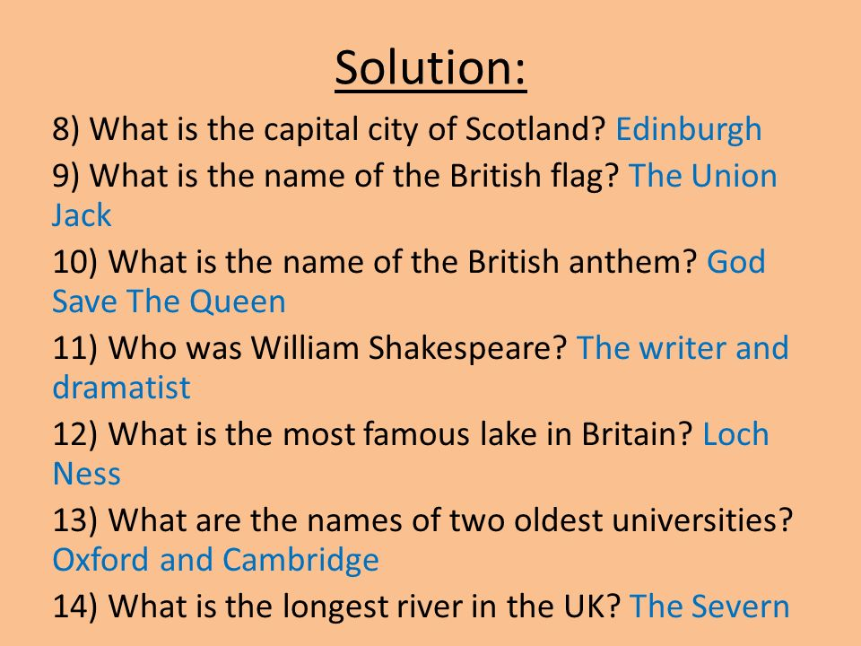 Solution: 8) What is the capital city of Scotland.