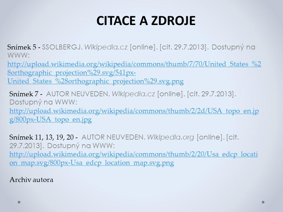 CITACE A ZDROJE Snímek 7 - AUTOR NEUVEDEN. Wikipedia.cz [online].