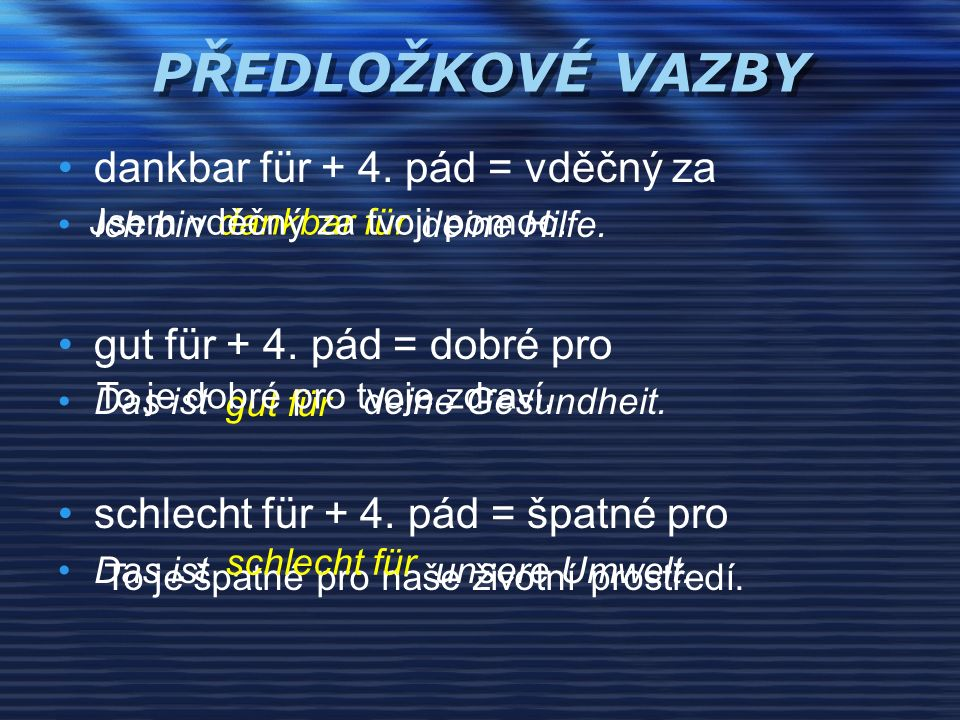 typisch für + 4.pád = typický pro Das ist nicht Österreich.