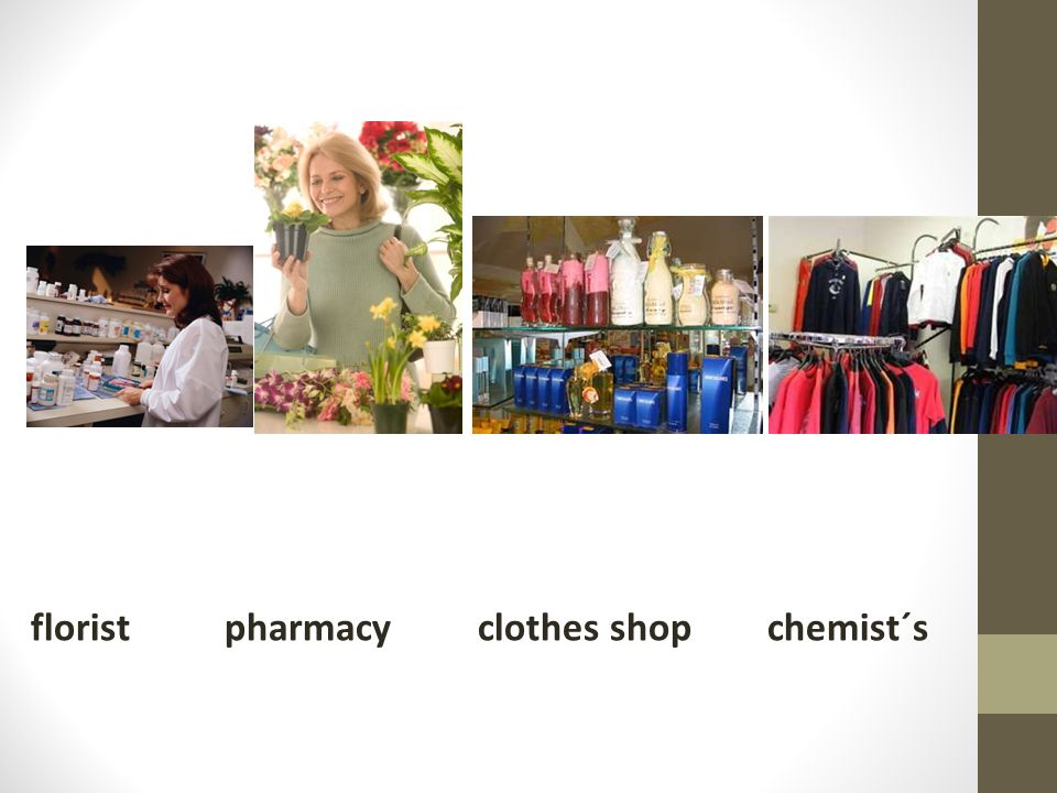 florist pharmacy clothes shop chemist´s