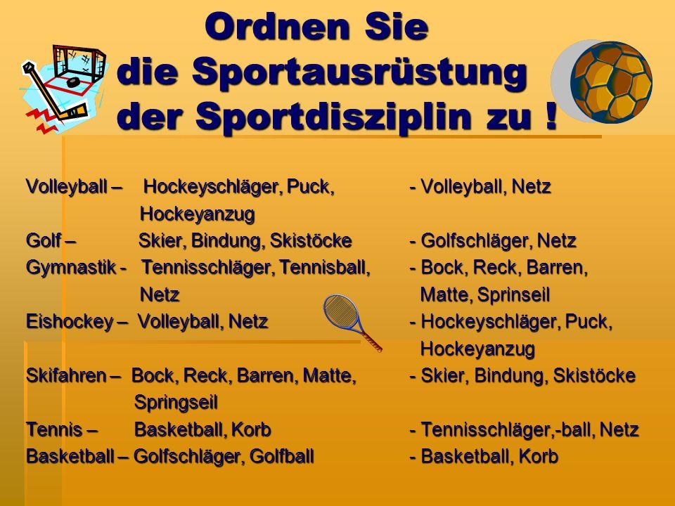 Ordnen Sie die Sportausrüstung der Sportdisziplin zu .