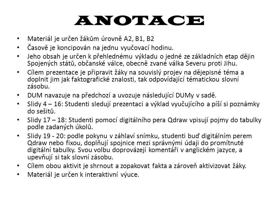 ANOTACE Materiál je určen žákům úrovně A2, B1, B2 Časově je koncipován na jednu vyučovací hodinu.