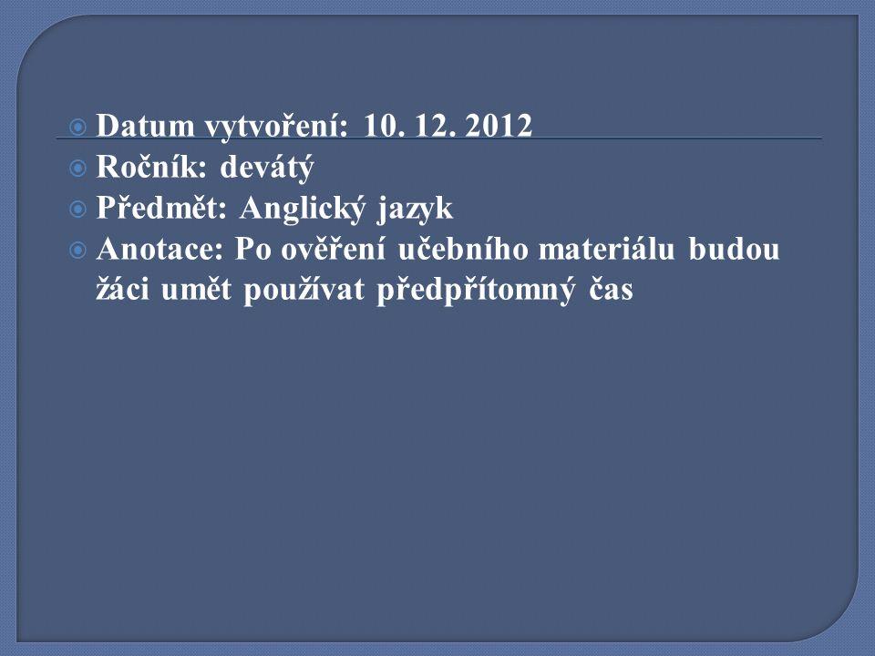 Datum vytvoření: 10. 12.