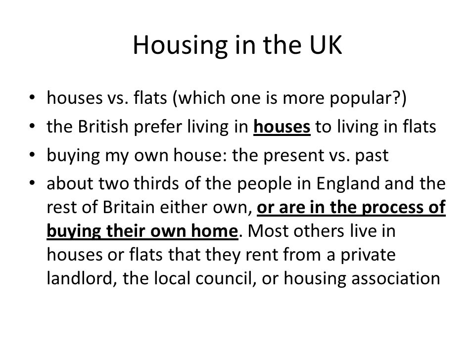 Housing in the UK houses vs.