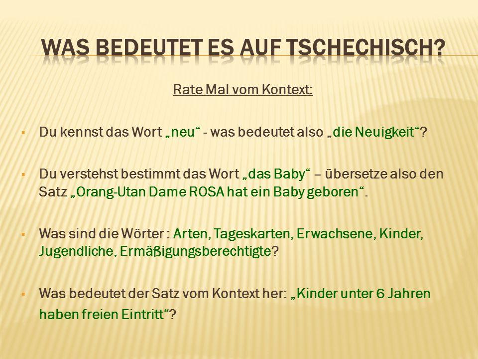 Schau Mal in die Texte: 1) Woher kommt der Orang-Utan aus Frankfurter Zoo.