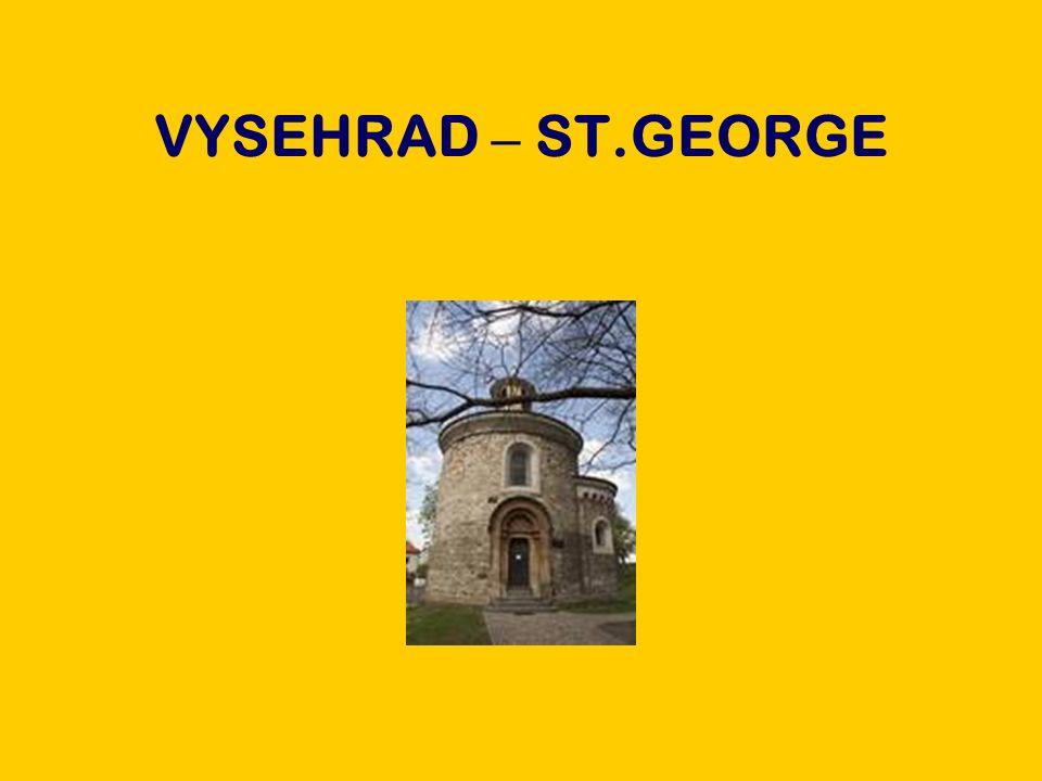 VYSEHRAD – ST.GEORGE