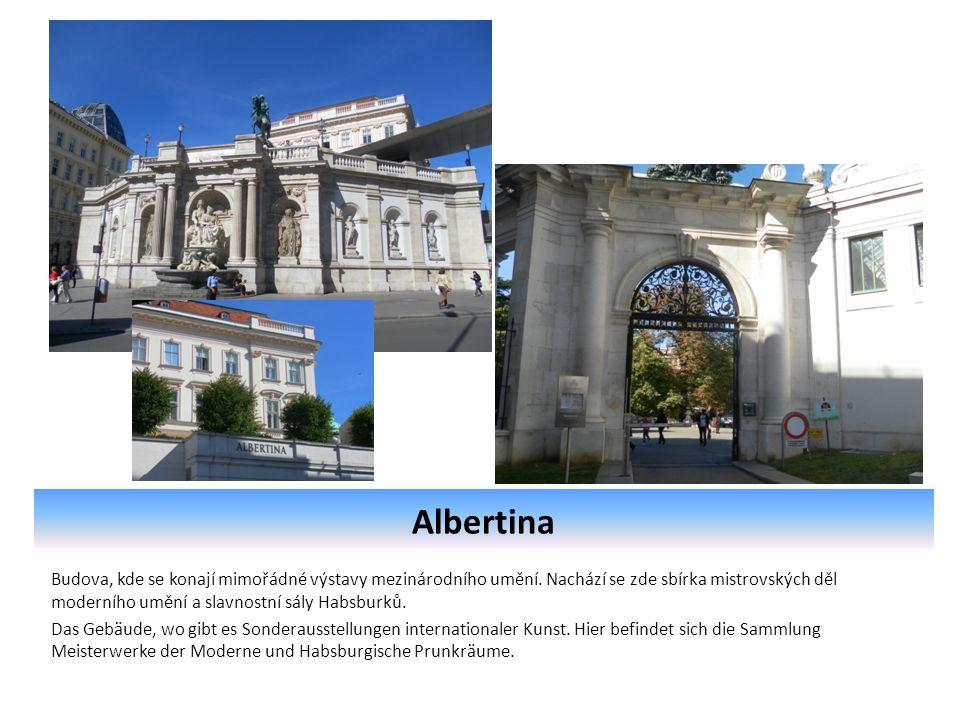 Albertina Budova, kde se konají mimořádné výstavy mezinárodního umění.