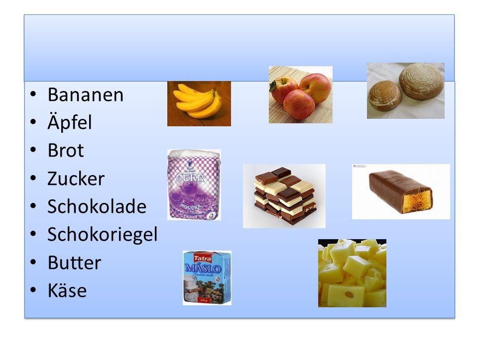 Bananen Äpfel Brot Zucker Schokolade Schokoriegel Butter Käse Bananen Äpfel Brot Zucker Schokolade Schokoriegel Butter Käse