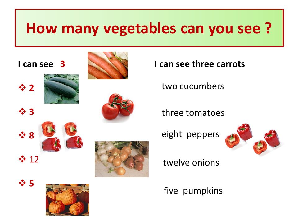How many vegetables can you see .