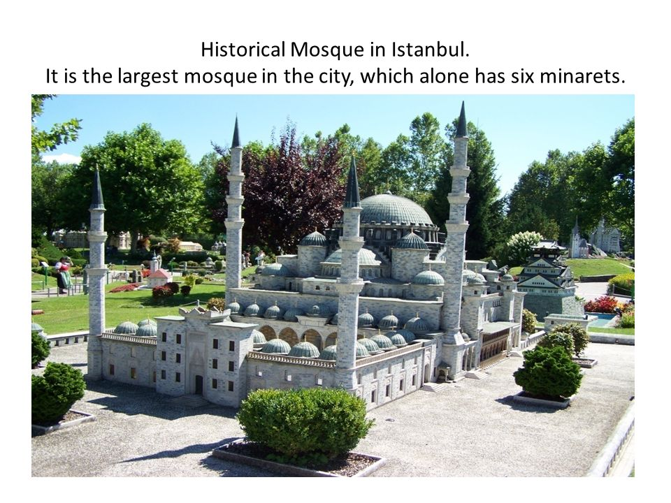 Historical Mosque in Istanbul. It is the largest mosque in the city, which alone has six minarets.