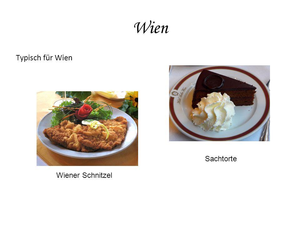Wien Typisch für Wien Wiener Schnitzel Sachtorte