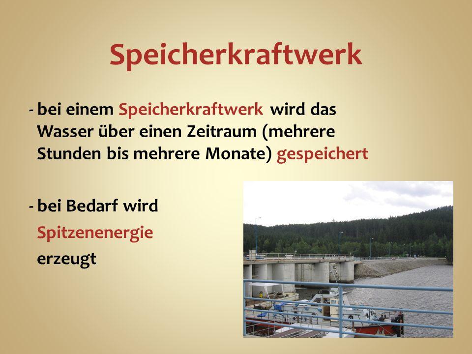 Speicherkraftwerk - bei Bedarf wird Spitzenenergie erzeugt - bei einem Speicherkraftwerk wird das Wasser über einen Zeitraum (mehrere Stunden bis mehrere Monate) gespeichert