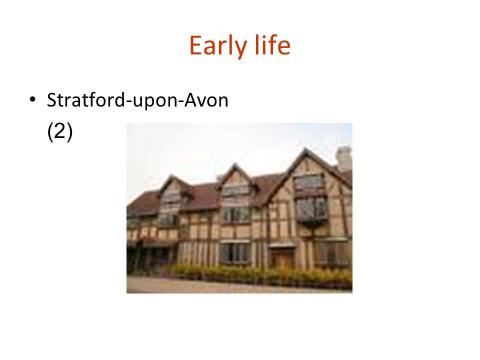 Early life Stratford-upon-Avon (2)‏