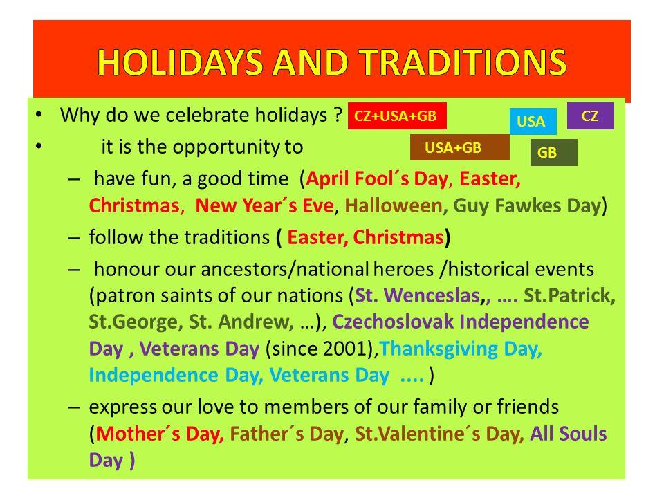 Why do we celebrate holidays .
