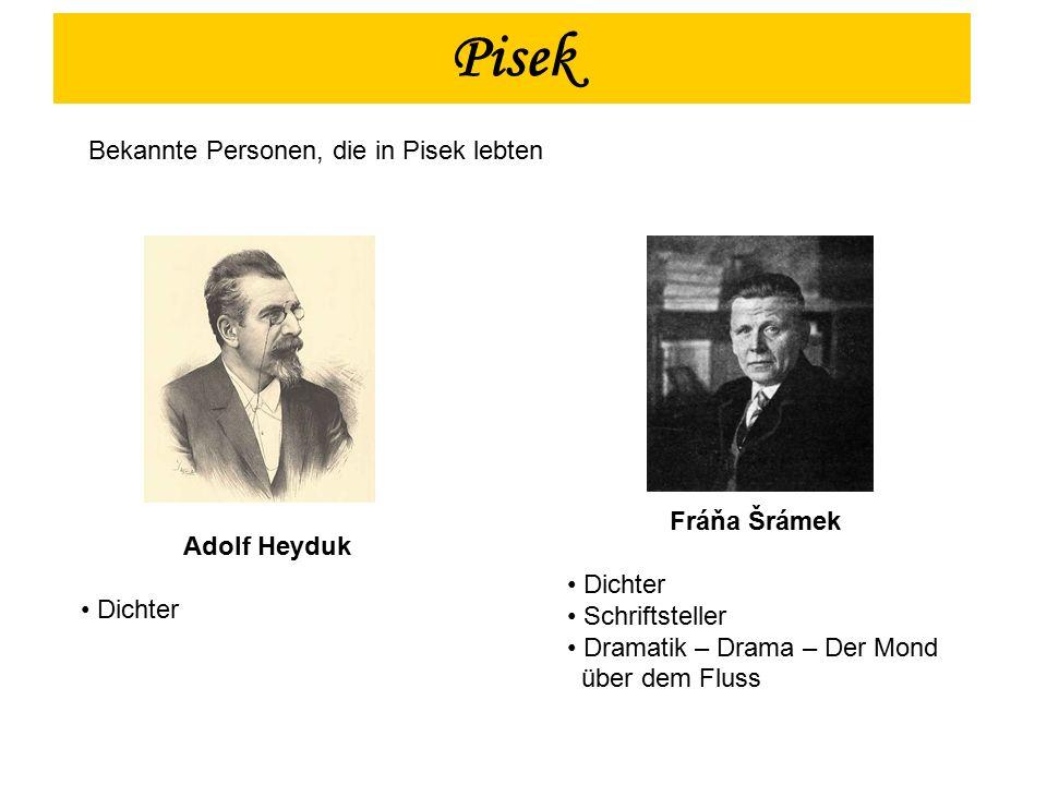 Adolf Heyduk Dichter Fráňa Šrámek Dichter Schriftsteller Dramatik – Drama – Der Mond über dem Fluss Pisek Bekannte Personen, die in Pisek lebten
