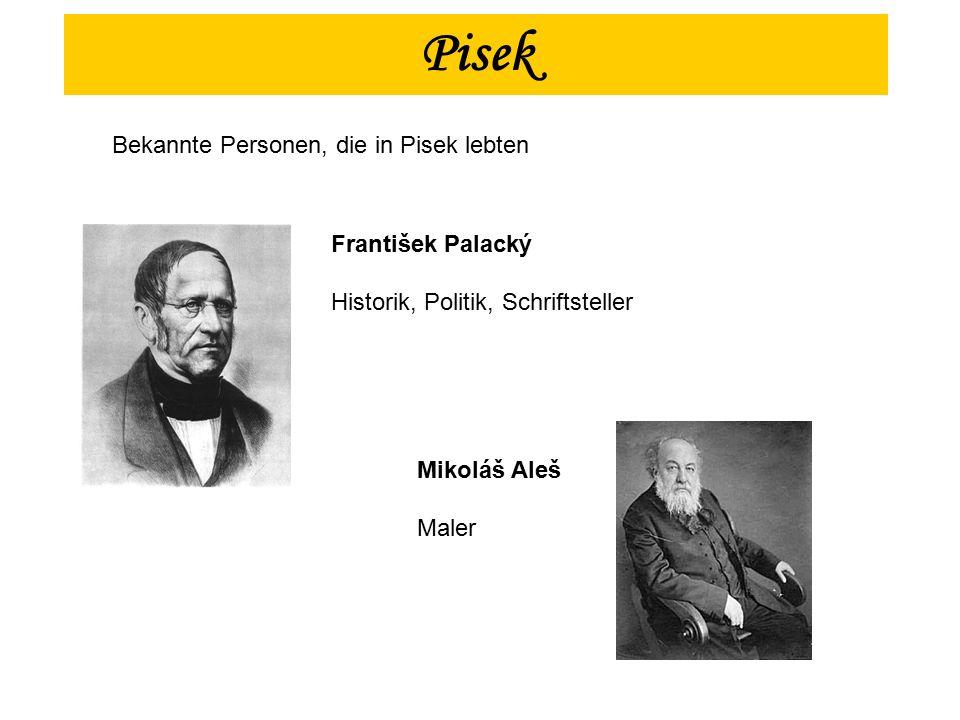 František Palacký Historik, Politik, Schriftsteller Mikoláš Aleš Maler Pisek Bekannte Personen, die in Pisek lebten