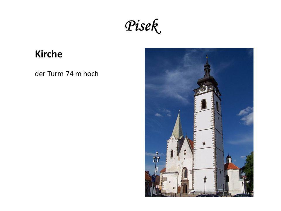 Pisek Kirche der Turm 74 m hoch