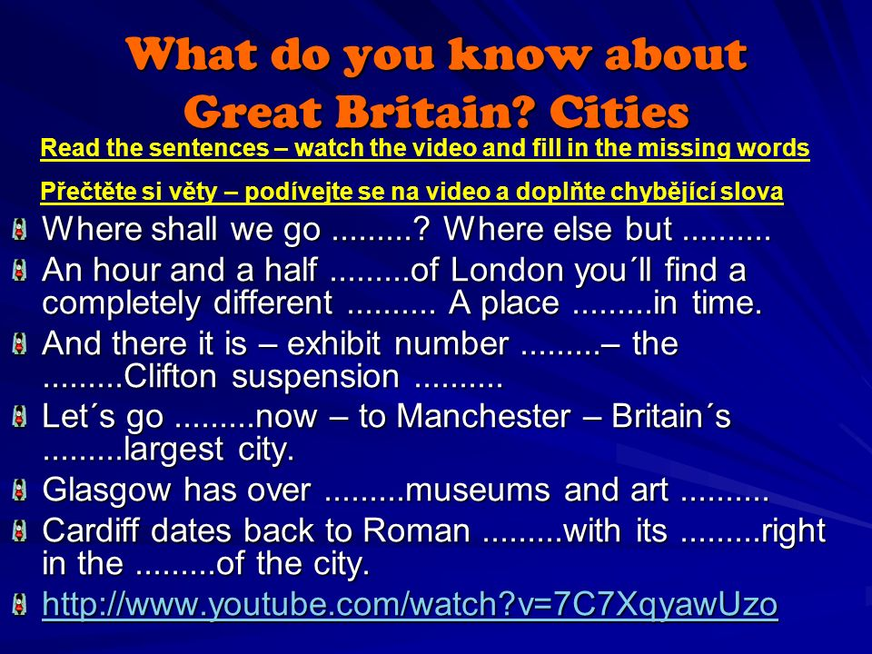 What do you know about Great Britain. Cities Where shall we go..........