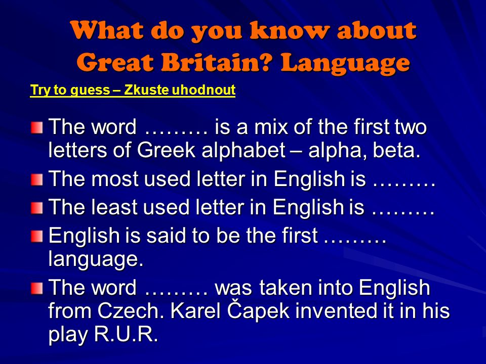What do you know about Great Britain.