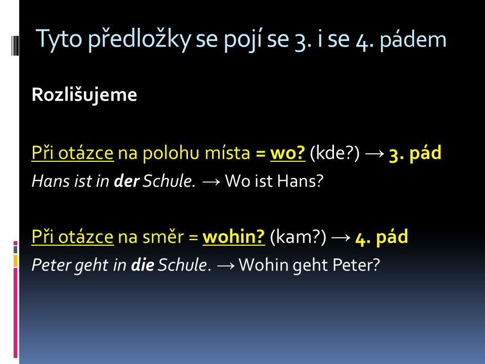 Použitá literatura Schritte international 2. Ismaning: Hueber Verlag, 2006. ISBN 978-3-19-001852-9.