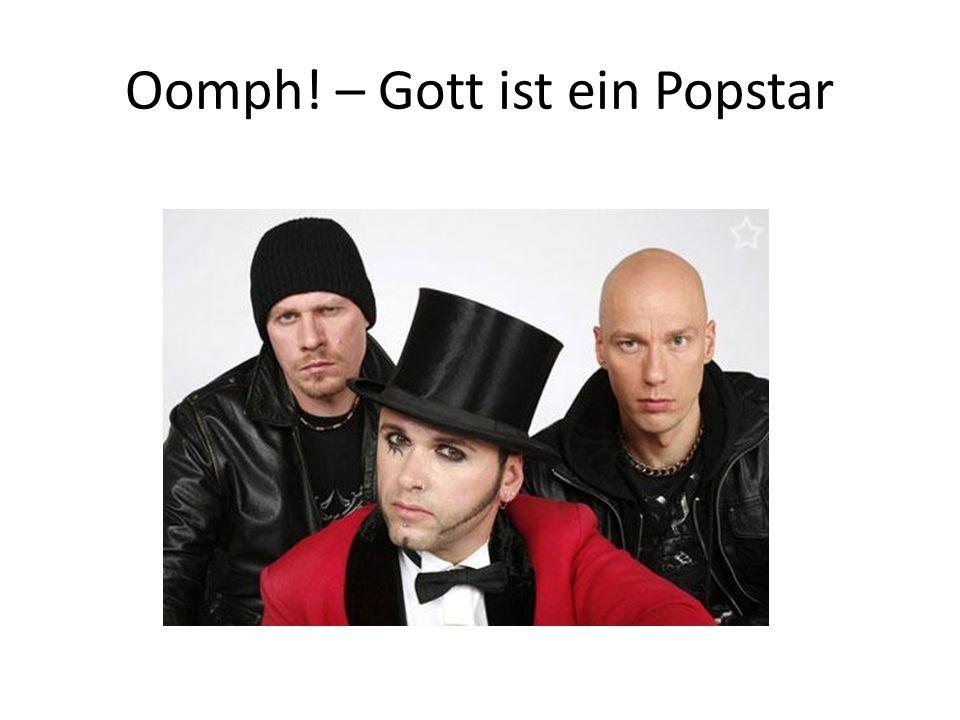 Oomph! – Gott ist ein Popstar