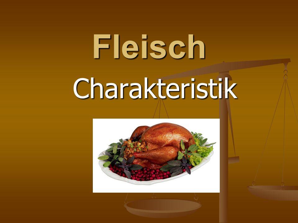 Charakteristik Fleisch ist ein wesentlicher Bestandteil der menschlichen Ernährung.