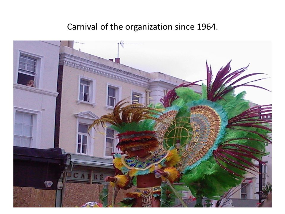 Carnival of the organization since 1964.
