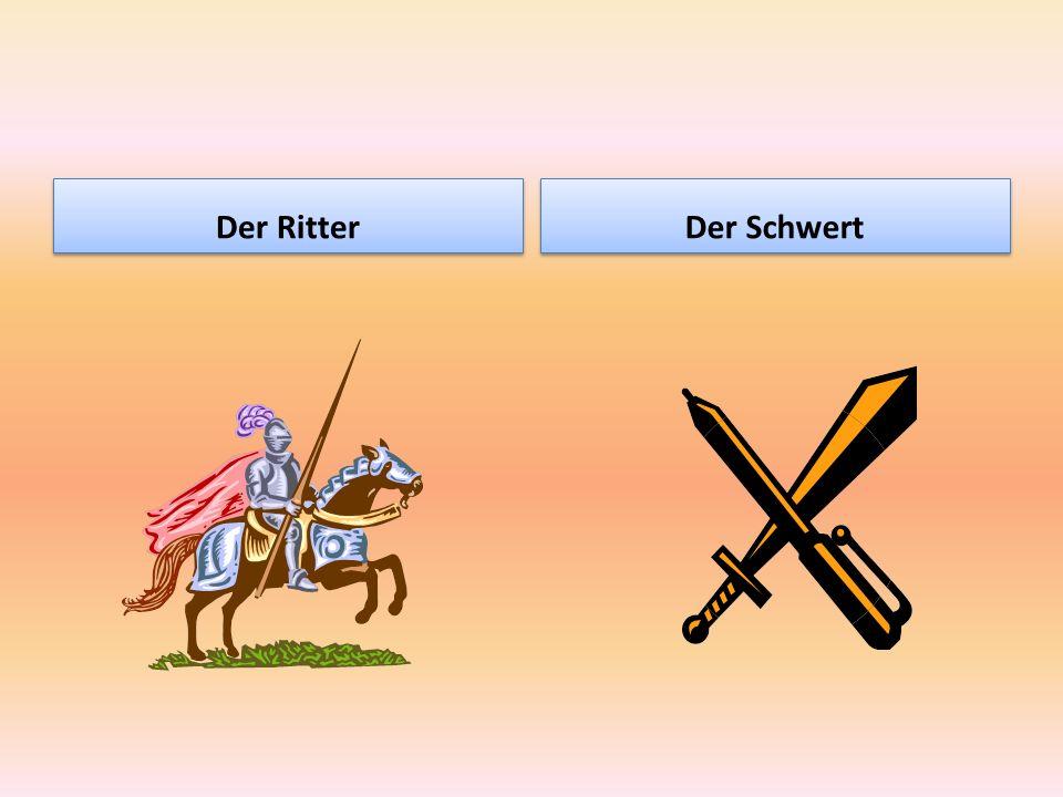 Der Ritter Der Schwert