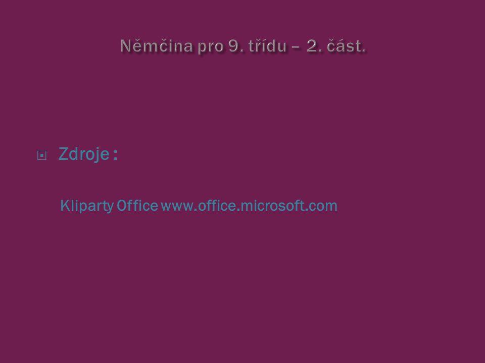  Zdroje : Kliparty Office www.office.microsoft.com