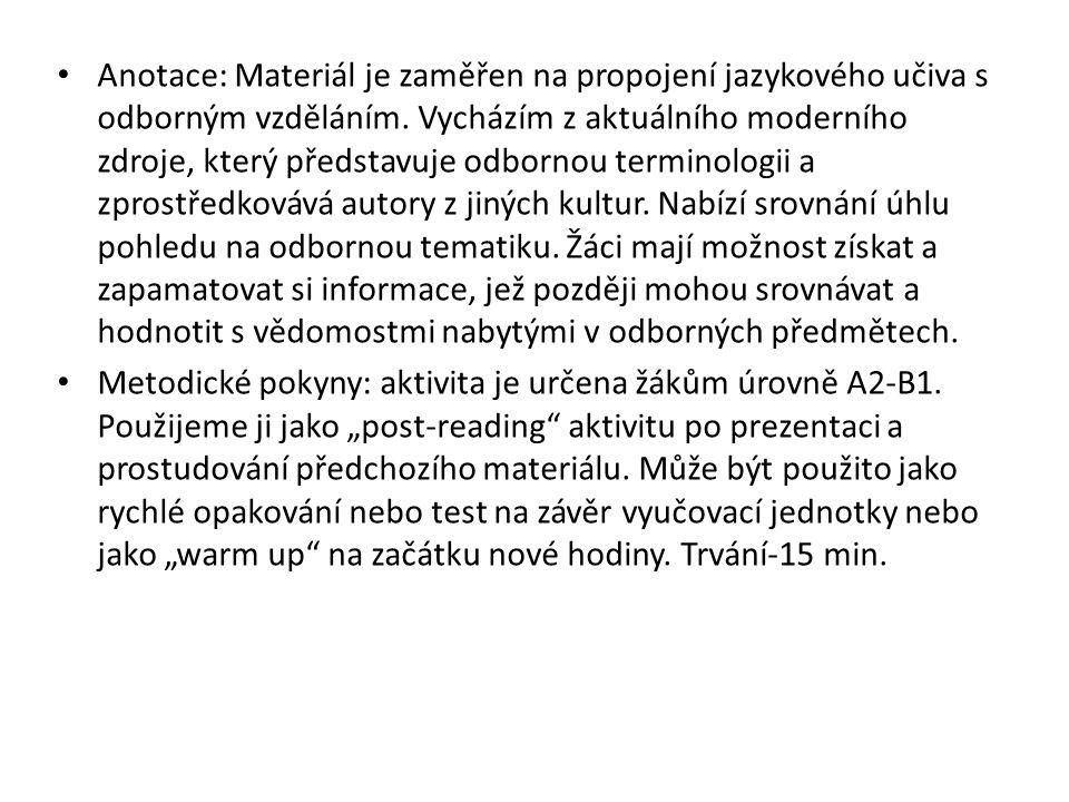 Anotace: Materiál je zaměřen na propojení jazykového učiva s odborným vzděláním.