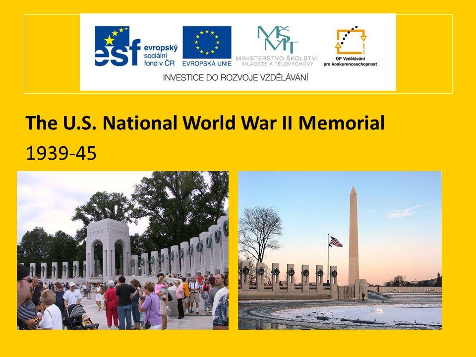 The U.S. National World War II Memorial 1939-45