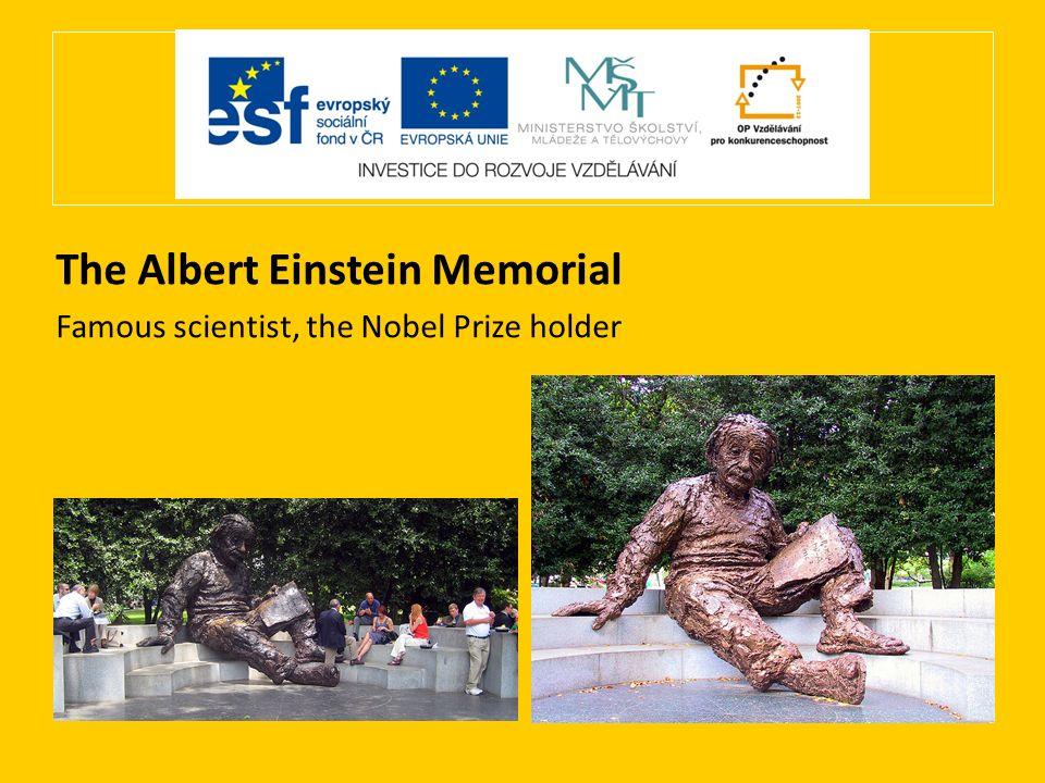 The Albert Einstein Memorial Famous scientist, the Nobel Prize holder