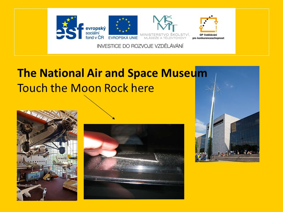 The National Air and Space Museum Touch the Moon Rock here