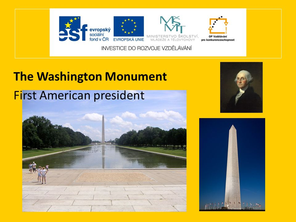 The Washington Monument First American president