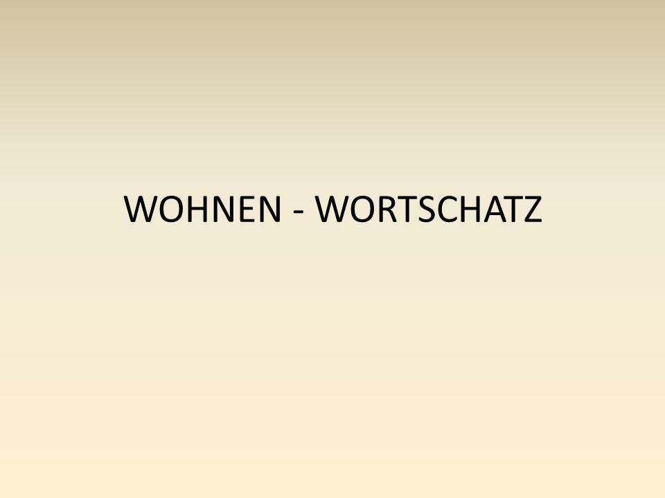WOHNEN - WORTSCHATZ