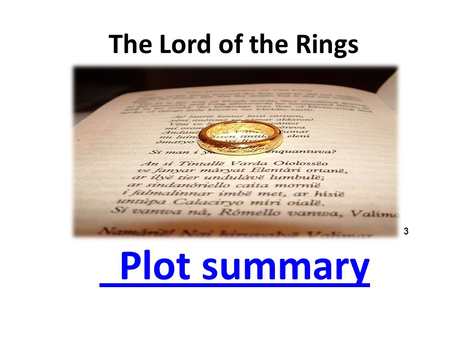 The Lord of the Rings Plot summary 3