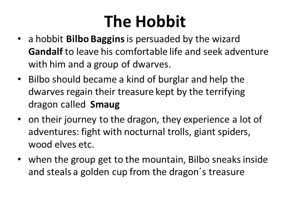 The Hobbit in rage the dragon burns the Lake Town to the ground and the humans demand their share of the treasure as a compensation the greedy dwarves refuse, which results in a military conflict eventually, the humans and goblins have to band together to defeat the evil goblin army after the battle, Bilbo returns to his Hobbiton and feels happy to live his comfortable and trouble-free life again.