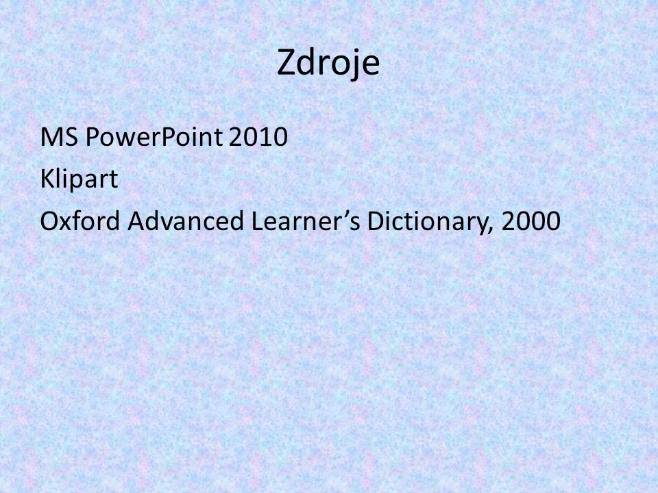 Zdroje MS PowerPoint 2010 Klipart Oxford Advanced Learner's Dictionary, 2000