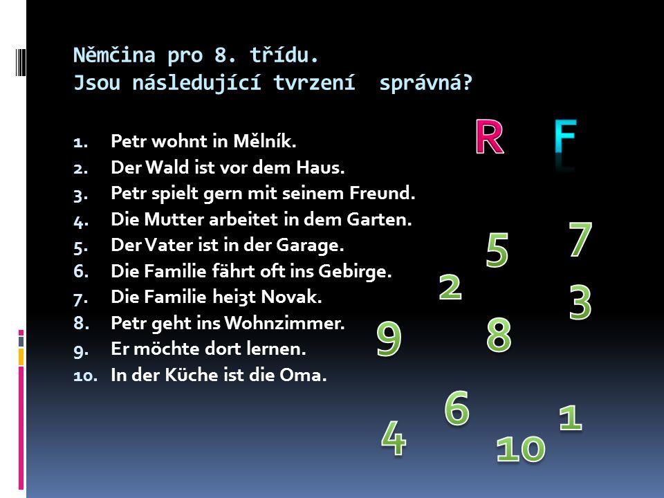 Němčina pro 8. třídu. Jsou následující tvrzení správná.