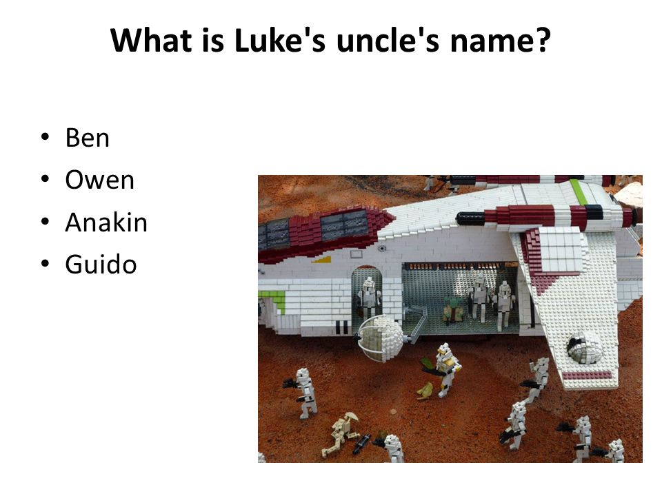 What is Luke s uncle s name? Ben Owen Anakin Guido