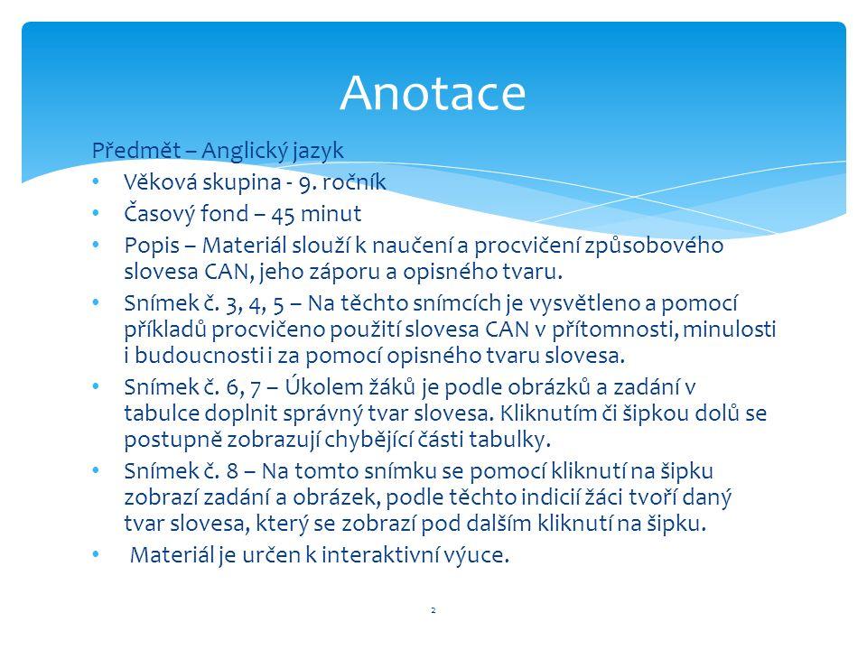 Předmět – Anglický jazyk Věková skupina - 9.