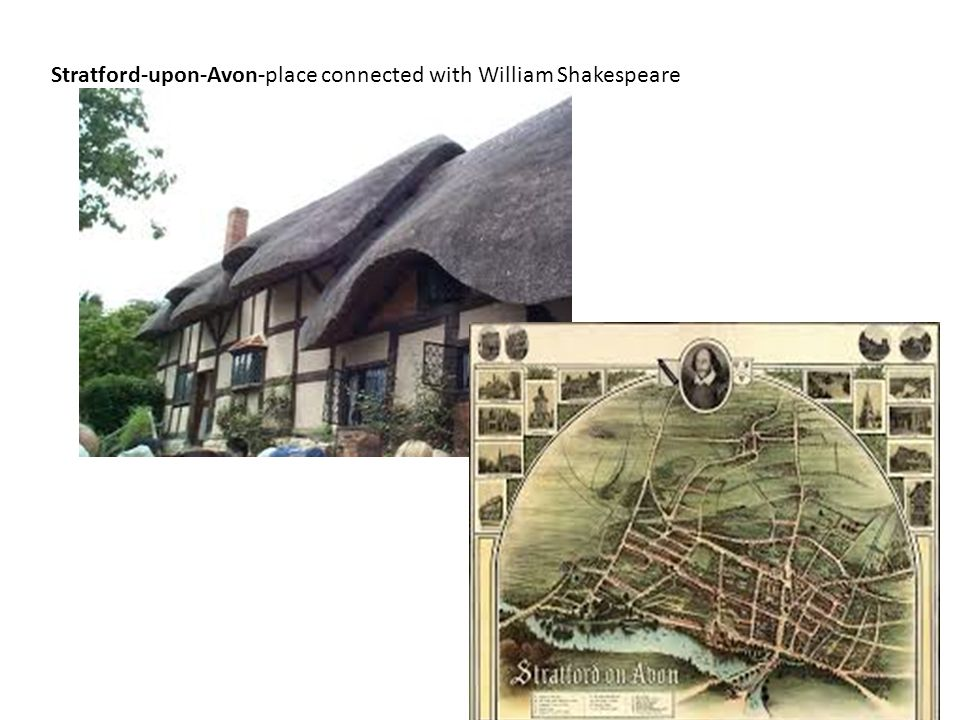 Stratford-upon-Avon-place connected with William Shakespeare