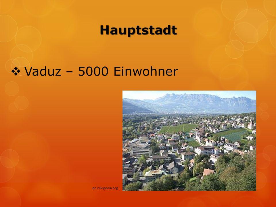 Hauptstadt  Vaduz – 5000 Einwohner en.wikipedia.org
