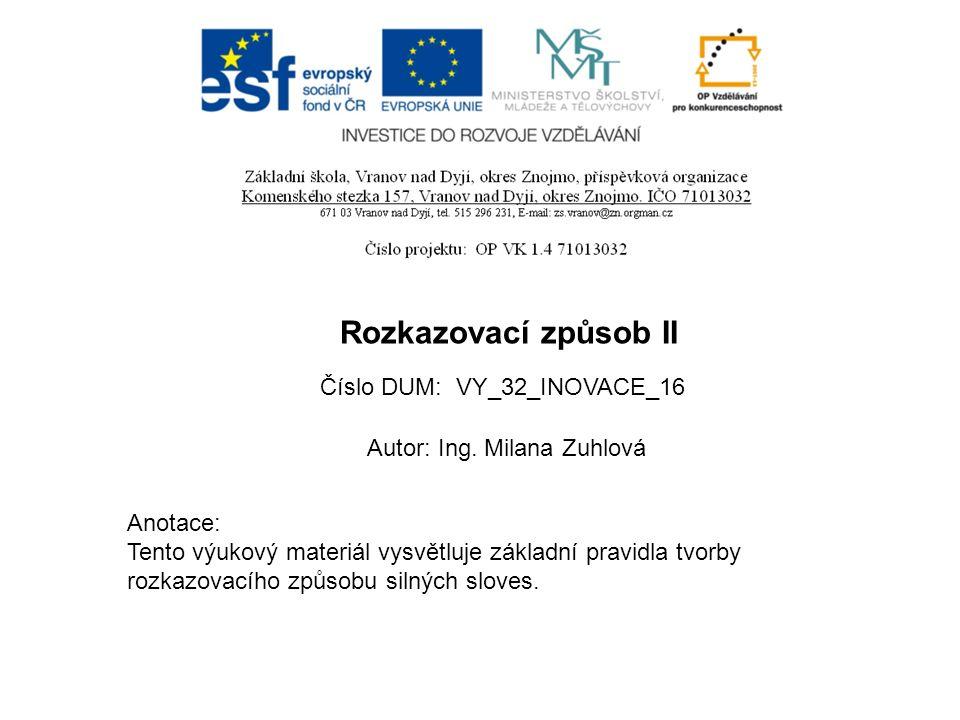 Jméno autoraIng.Milana Zuhlová Datum vytvoření21.