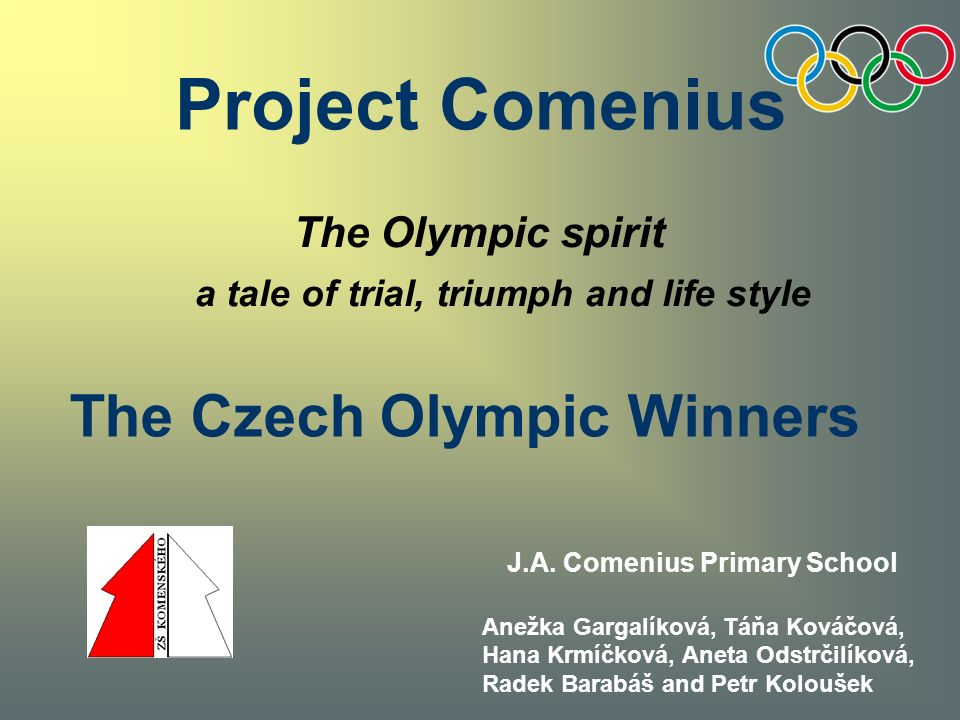 Project Comenius a tale of trial, triumph and life style J.A.