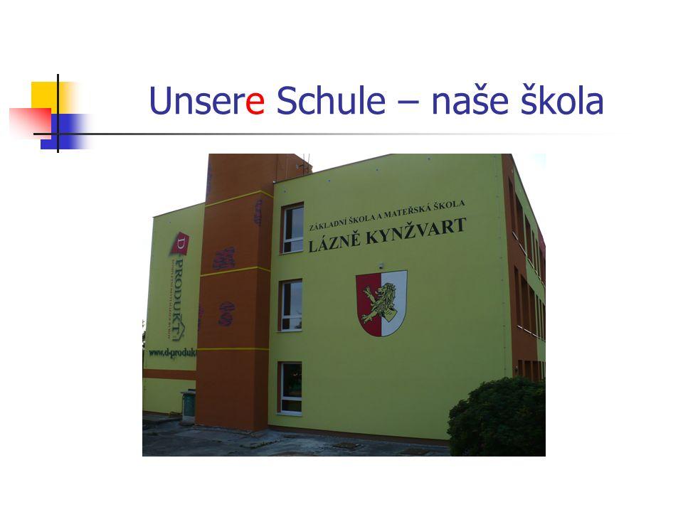 Unsere Schule – naše škola