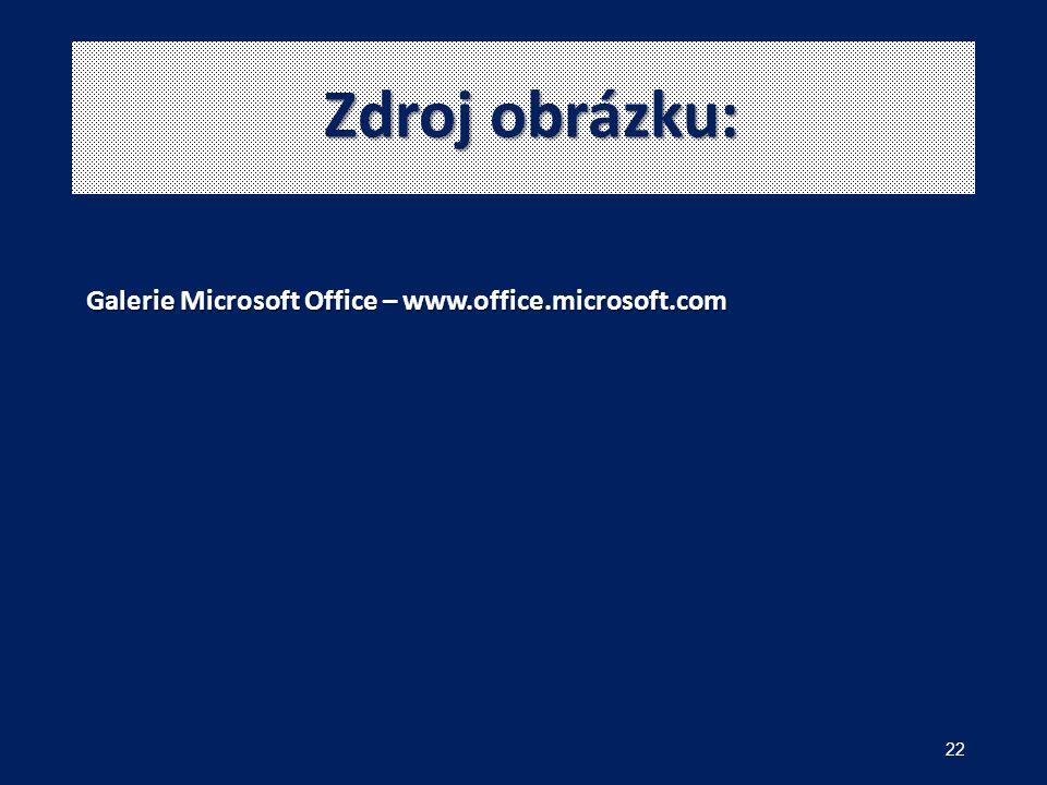 Zdroj obrázku: 22 Galerie Microsoft Office – www.office.microsoft.com