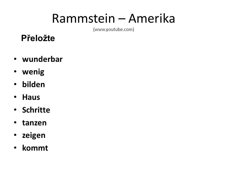 Rammstein – Amerika (www.youtube.com) wunderbar wenig bilden Haus Schritte tanzen zeigen kommt Přeložte
